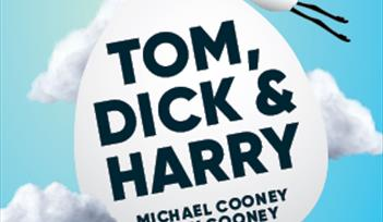 Tom, Dick and Harry by Michael and Ray Cooney