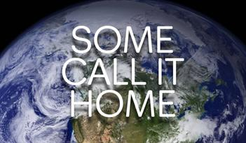 Music: Some Call It Home