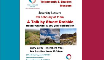 Saturday Lecture; Haytor Granite, a 200 year celebration