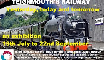 TEIGNMOUTH'S RAILWAY: Yesterday, today and tomorrow